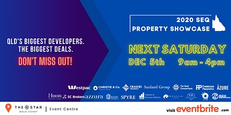 2020 South East Queensland Property Showcase tickets