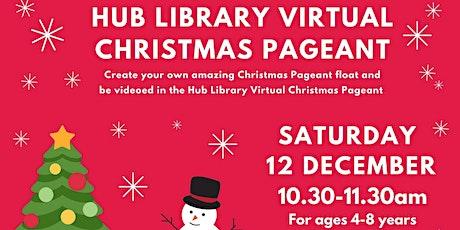 Virtual Christmas Pageant - Hub Library tickets