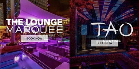 DAY * NIGHT LOUNGE TAO * LAVO * MARQUEE VIP-LIST tickets