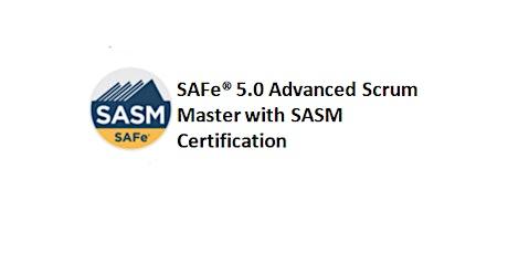 SAFe® 5.0 Advanced Scrum Master 2-Days Training in Singapore tickets