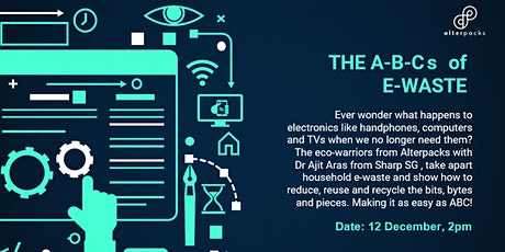 Edutainment Zoom S3 - The A-B-Cs of E-Waste  by Alterpacks tickets