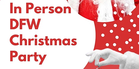 In Person DFW Christmas Party tickets
