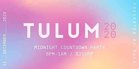Tulum Twenty Twenty - 8pm to 1am - New Years Eve 2020 tickets