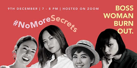 #NoMoreSecrets: Boss Woman Burn Out tickets