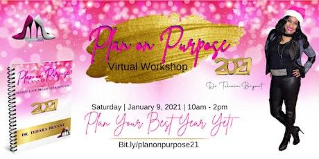 Plan on Purpose  VIRTUAL WORKSHOP tickets