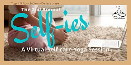 Self-ies II:  A Self-care Yoga Session tickets