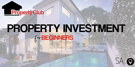 SA | Property Investment for Beginners - Torrensville tickets