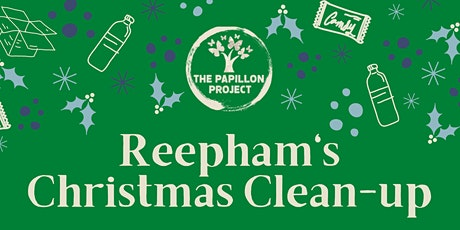 Reepham's Christmas Clean-up tickets