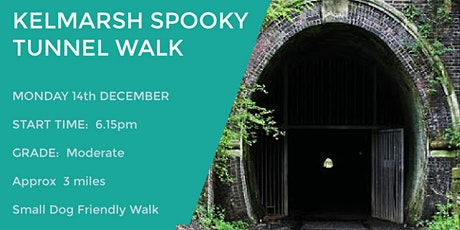 KELMARSH SPOOKY TUNNEL WALK | APPROX 3  MILES | MODERATE | NORTHANTS tickets
