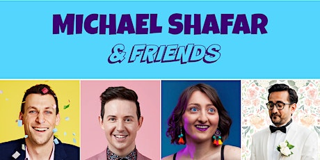 Michael Shafar & Friends - Stand Up Comedy at Club Voltaire tickets