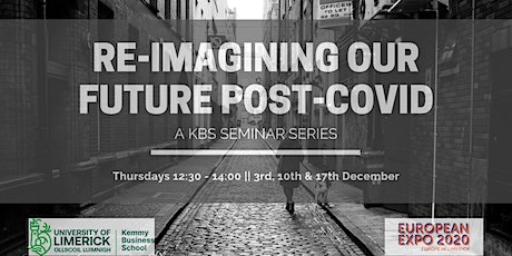 KBS Seminar Series on Re-imagining Our Future Post-COVID billets