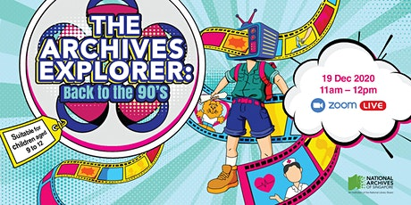 The Archives Explorer – Back to the 90's tickets