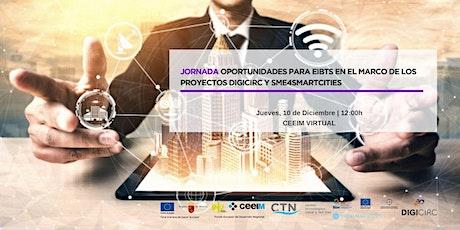 Jornada para EiBTs en el marco de los proyectos DigiCirc y SME4SMARTCITIES entradas