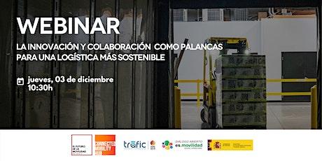 [Webinar] Innovación y colaboración para una logística  más sostenible boletos