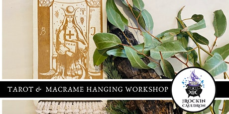 TAROT & MACRAMÉ HANGING WORKSHOP tickets