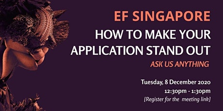 EF Singapore | How To Make Your EF Application Stand Out tickets