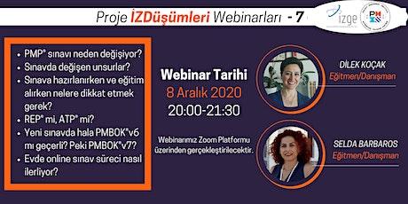 PMP Sınav Değişikliği - Proje İZDüşümleri Webinarları -7- tickets