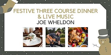 Festive Three Course Dinner with Joe Wheldon tickets