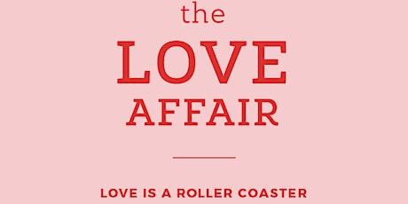 The Love Affair biglietti