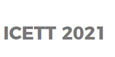 7th Intl, Conference on Education and Training Technologies (ICETT 2021)