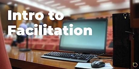 Intro to Facilitation tickets