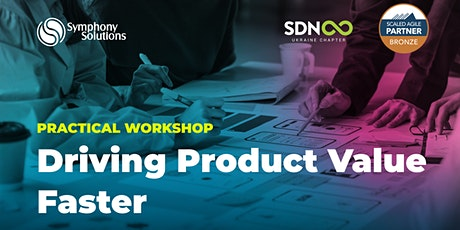 Driving Product Value Faster | Practical Workshop tickets