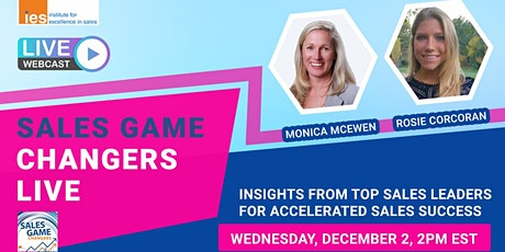 SALES GAME CHANGERS LIVE: Insights from Top Sales Leaders tickets