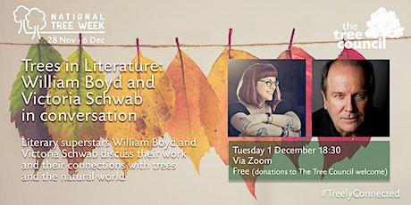 Trees in Literature: William Boyd & Victoria Schwab in conversation tickets