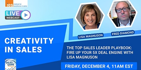 CREATIVITY IN SALES: The TOP Sales Leader Playbook with Lisa Magnuson tickets