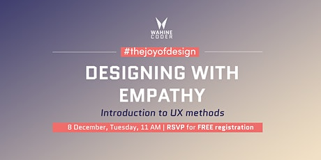 Designing with Empathy: Introduction to UX Methods tickets