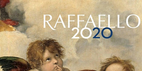 Io c'ero: Raffaello 2020 biglietti