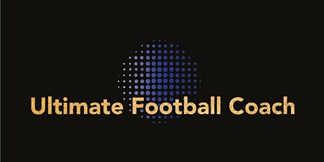 Ultimate Football Coach 3 Hour Workshop tickets