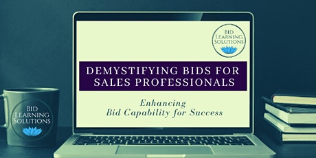 Demystifying Bids for Sales Professionals (One-day Training Course) tickets
