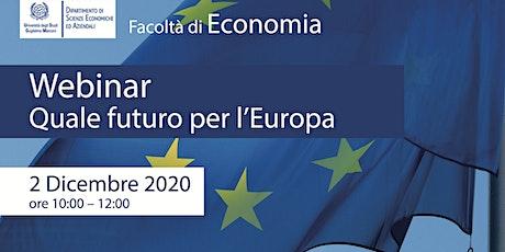 Quale futuro per l'Europa biglietti