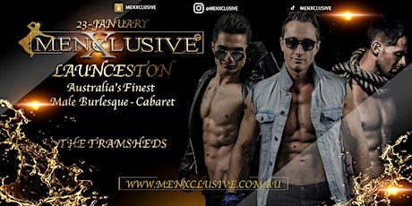 Menxclusive Live ™ | Launceston 23 January 2021 tickets