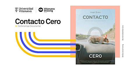 "Villanueva Showing Screenings: ""Contacto cero"" (Corto documental) entradas"