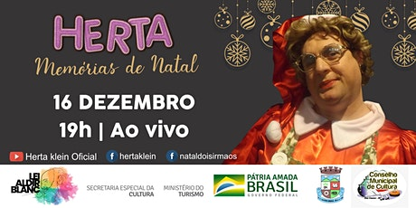 """Espetáculo """"Herta, Memórias de Natal"""" boletos"""