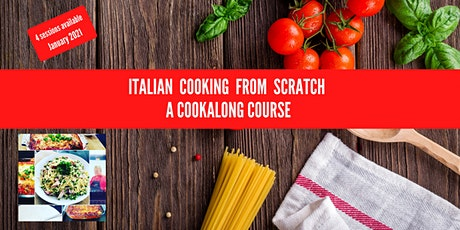 Italian Cooking From Scratch 2021 tickets
