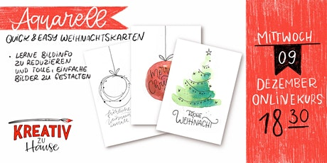 Aquarellkurs - Quick and Easy Holidaycards Live & Online- Kreativ zu Hause Tickets