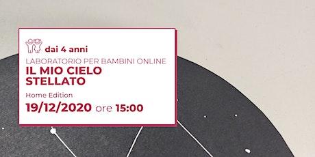 IL MIO CIELO STELLATO | Laboratorio Home Edition biglietti