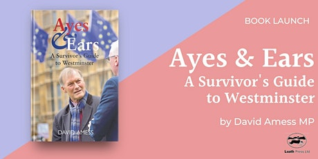Virtual Book Launch: Ayes & Ears by Sir David Amess tickets