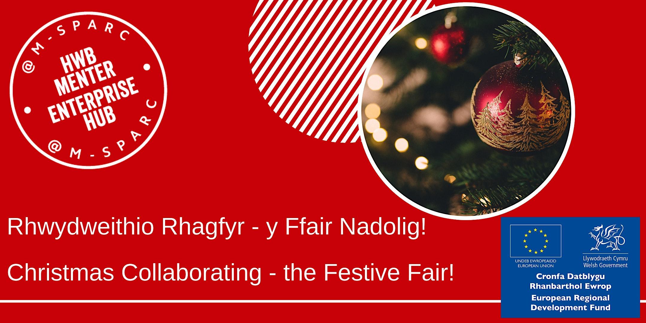 Rhwydweithio Rhagfyr - Christmas Collaboration