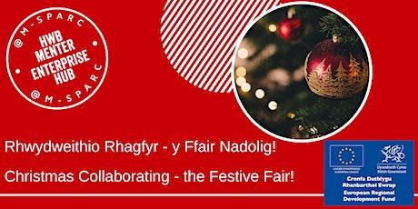 Rhwydweithio Rhagfyr - Christmas Collaboration tickets