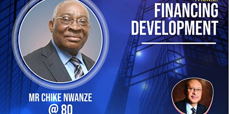 LWT Leadership Tribute Colloquium in honour of Mr Chike Nwanze @80 tickets