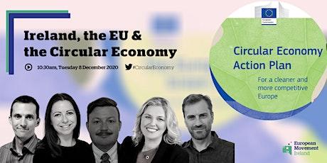 Ireland, the EU & the Circular Economy tickets