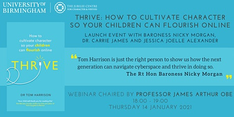 Thrive: How to cultivate character so your children can flourish online tickets