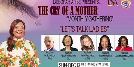 Deborah ARISE presents…The Cry of A Woman Monthly Gathering tickets