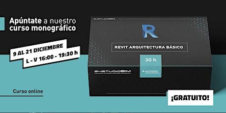Monográfico Gratuito: Revit Arquitectura Básico entradas