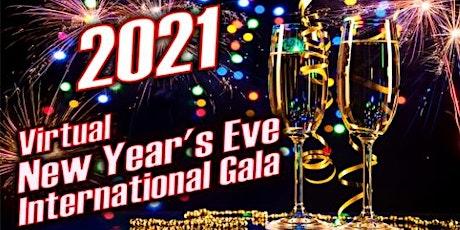 NEW YEAR'S EVE INTERNATIONAL VIRTUAL GLOBAL GALA tickets