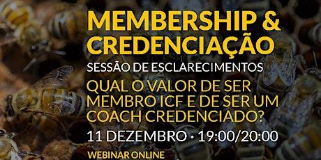Webinares de esclarecimento sobre Membership e Credenciação bilhetes